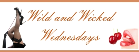 Wild and Wicked Wednesdays for Behind Closed Doors