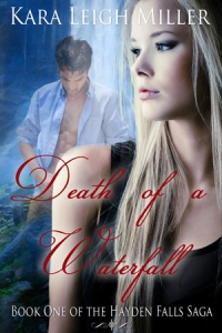 EBOOK - DeathOfAWaterfall_KaraLeighMiller-MEDIUM